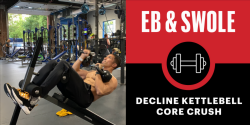 Build a Better Core With This Decline Kettlebell Abs Crusher