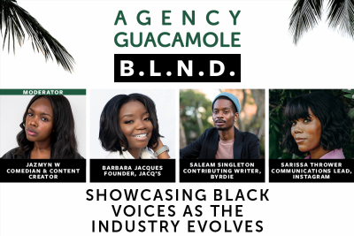 L.A.'s Agency Guacamole Hosts Virtual Panel, Amplifying Black Voices and the Impact of the BLM Movement